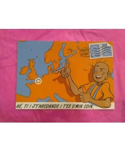 Carte Postale Hé Ti J't'arconnds t'es d'min coin